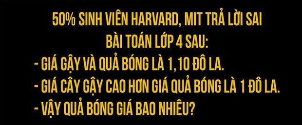 Bài Toán 50% sinh viên Harvard trả lời sai: Giá gậy và bóng là 1,1 USD. Giá gậy cao hơn bóng 1 USD. Hỏi giá bóng? - Ảnh 1.