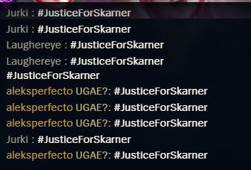Khung chat của LMHT tại máy chủ quốc tế những ngày vừa qua tràn ngập hashtag #JusticeForSkarner