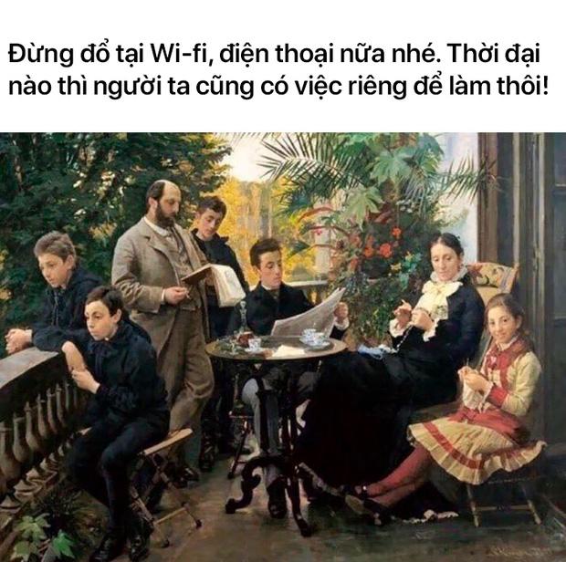 Loạt meme tranh cổ điển cho thấy dân mạng có thể đem sự hài hước vào tất cả mọi thứ trên đời - Ảnh 15.