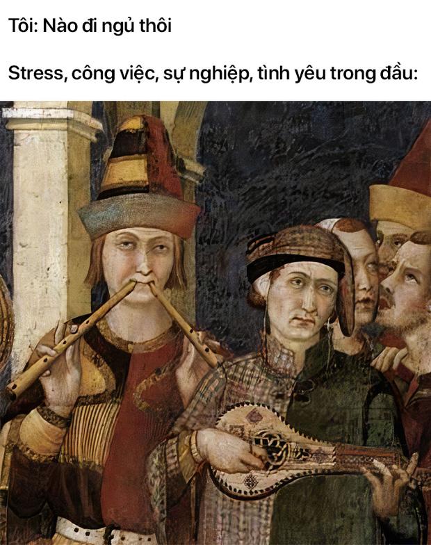 Loạt meme tranh cổ điển cho thấy dân mạng có thể đem sự hài hước vào tất cả mọi thứ trên đời - Ảnh 18.
