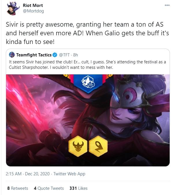 """Riot Mortdog: """"Sivir là quân cờ cực kì tuyệt vời, tăng cho đồng minh rất nhiều tốc độ đánh và bản thân cô nàng sẽ nhận được nhiều SMCK hơn nữa. Khi Galio nhận được buff thì unit này sẽ trở nên hủy diệt thực sự"""""""
