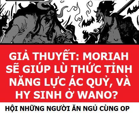 Giả thuyết One Piece: Gecko Moriah sẽ tới Wano để giúp Luffy thức tỉnh trái ác quỷ và hy sinh tại đây? - Ảnh 3.