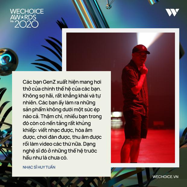 Nhạc sĩ Huy Tuấn khẳng định: WeChoice Awards là một trong số ít lễ trao giải giữ được cá tính riêng - Ảnh 7.