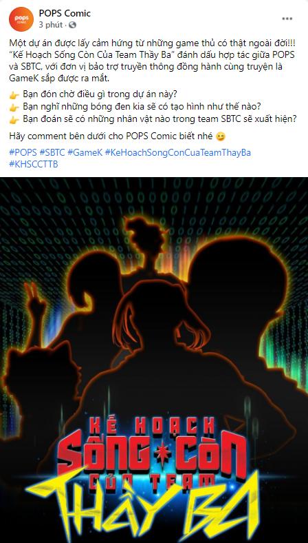 """POPS bật mí """"bom tấn"""" kết hợp với SBTC, cộng đồng hâm mộ mạnh dạn dự đoán Thầy Giáo Ba đảm nhiệm nhân vật chính - Ảnh 3."""