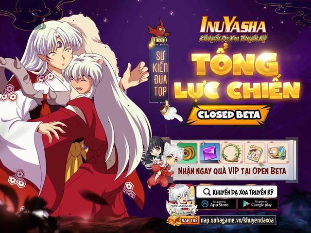 Khuyển Dạ Xoa Truyền Kỳ - IP InuYasha chính thức Closed Beta, khởi động sự kiện đua TOP lực chiến nhận quà OB cực hot! - Ảnh 2.