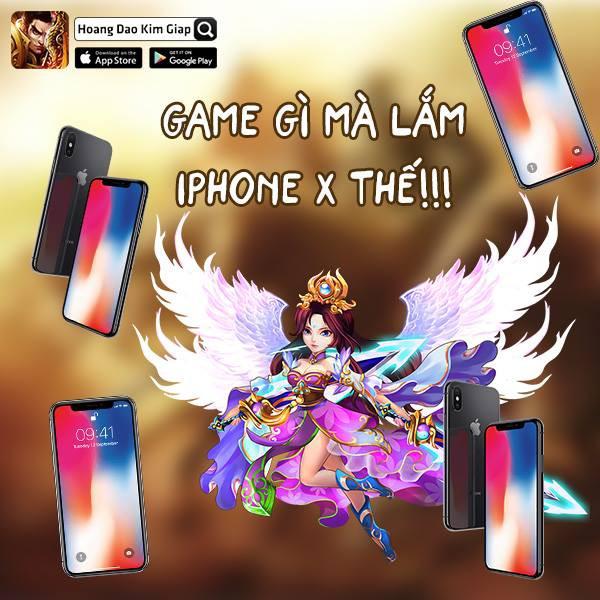 Muốn kiếm iPhone X dùng? Hãy thử vận may với Hoàng Đao Kim Giáp!