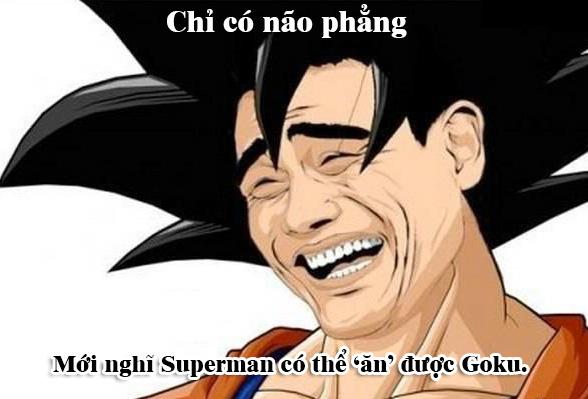 Giải trí với loạt meme vui về cuộc chiến không cân sức giữa Goku và Superman - Ảnh 1.