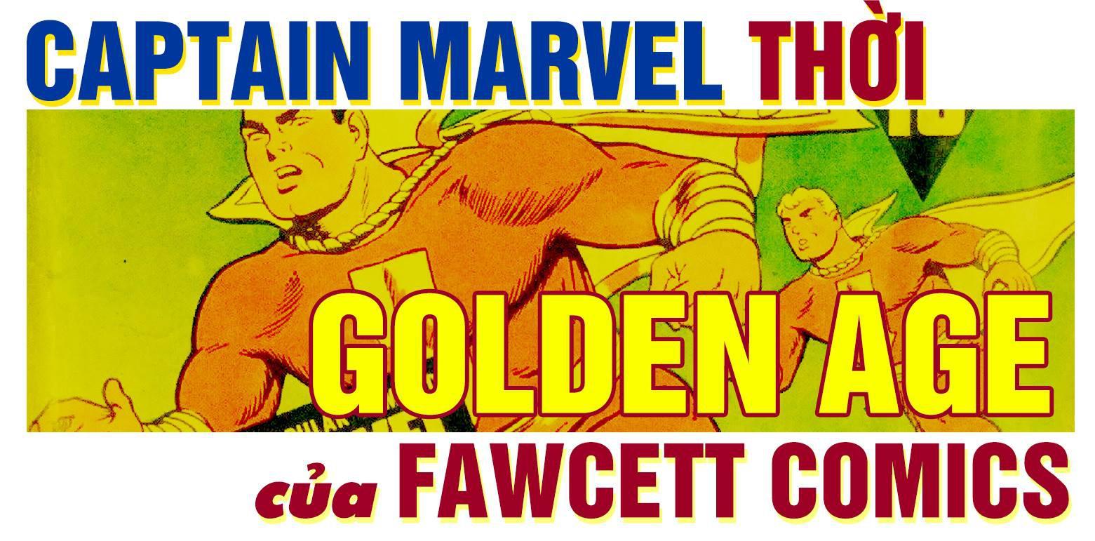 Shazam! Thiên Hạ Đệ Nhất Phàm Nhân và cuộc đời kỳ lạ chỉ vì cái tên Captain Marvel - Ảnh 3.