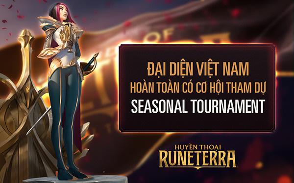 Seasonal Tournaments: Cơ hội nào dành cho gamethủ Huyền Thoại Runeterra Việt?