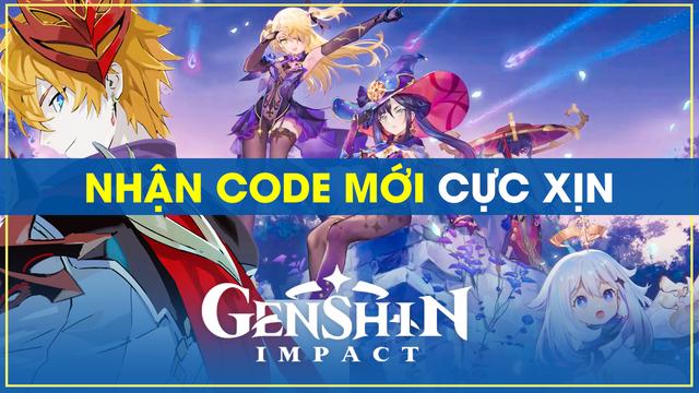 Nhanh tay nhận ngay code mới siêu thơm của Genshin Impact - Ảnh 1.