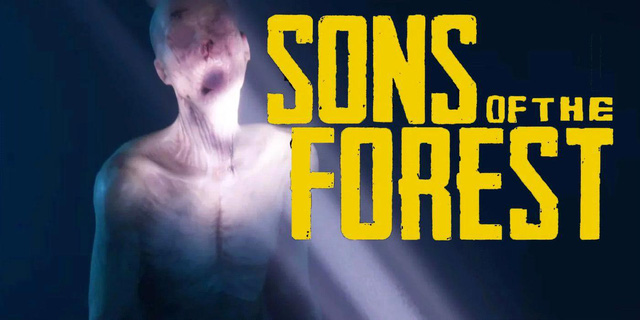 Sons of the Forest - phần tiếp theo The Forest bất ngờ tung ra trailer mới kinh dị hơn - Ảnh 1.