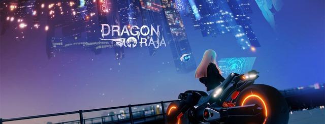 Siêu phẩm MMORPG thế giới mở Dragon Raja chính thức ấn định ngày ra mắt - Ảnh 1.