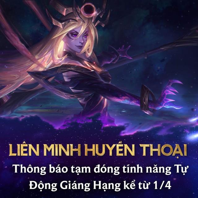 Đến lượt LMHT Việt Nam cũng tạm khóa tính năng Tự Động Giáng Hạng, game thủ yên tâm nghỉ ngơi mùa dịch - Ảnh 2.
