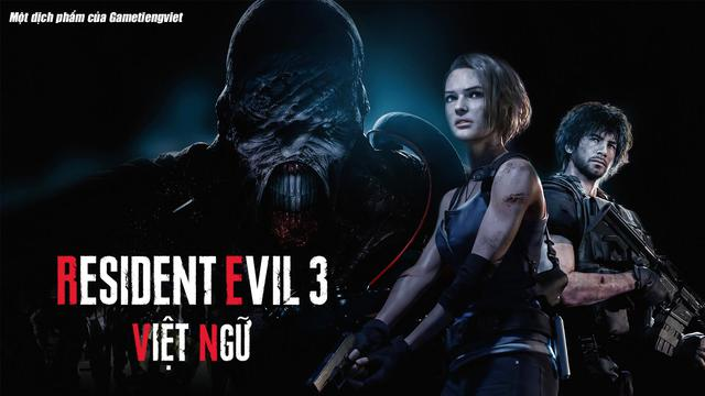 Resident Evil 3 Remake đã có bản Việt Ngữ hoàn chỉnh, game thủ có thể tải và chơi ngay bây giờ - Ảnh 1.