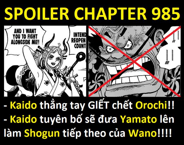 Spoiler One Piece chapter 985: Kaido tiêu diệt Orochi đưa Yamato lên làm Shogun, tuyên bố cùng Big Mom tìm ra kho báu One Piece - Ảnh 3.
