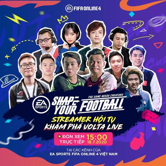 Độ Mixi, Cris Devil Gamer, QTV, Minh Nghi cùng dàn Streamer Khủng hội tụ cùng quẩy Volta Live FIFA Online 4 - Ảnh 1.