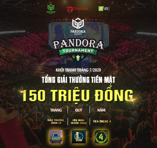 Pandora Tournament - Tổ hợp giải đấu Esports thường niên quy mô khủng chính thức ấn định ra mắt