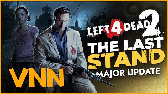 Tựa game huyền thoại Left 4 Dead 2 có bản cập nhật cuối cùng sau 11 năm ra mắt - Ảnh 1.