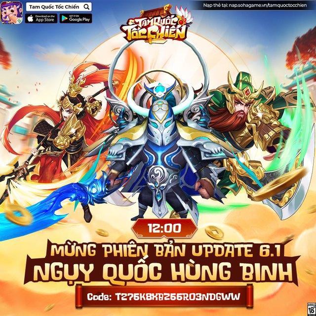 Ngụy Quốc Hùng Binh - Big update 6.1 mừng 6 tháng ra mắt của Tam Quốc Tốc Chiến chính thức ra mắt, tặng Giftcode siêu ngon - Ảnh 1.