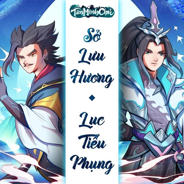 Sở Lưu Hương - Lục Tiểu Phụng sẽ là tướng mới, Tân Minh Chủ trở thành game đa vũ trụ kiếm hiệp đầu tiên tại Việt Nam, Kim - Cổ giao duyên - Ảnh 8.