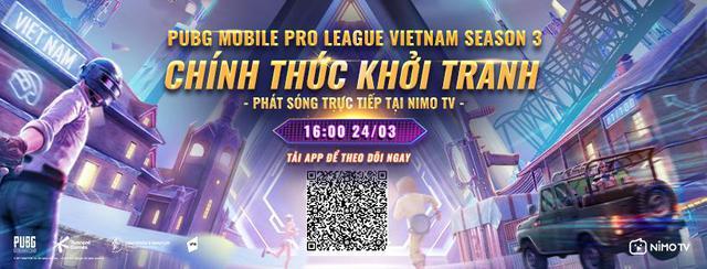 Giải đấu PUBG Mobile Pro League Việt Nam Season 3 chính thức khởi tranh: Giải thưởng khủng, phát sóng trực tiếp tại Nimo TV - Ảnh 1.