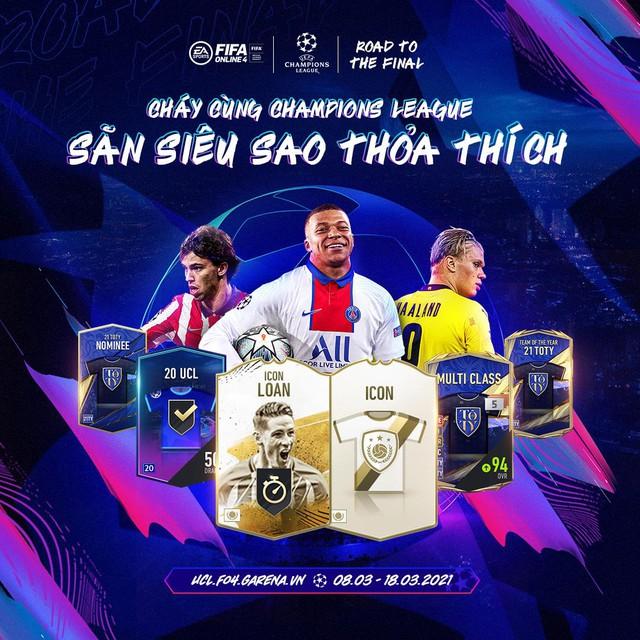 Cháy cùng Champions League và cơ hội sở hữu siêu sao 20UCL Miễn Phí từ FIFA Online 4 - Ảnh 1.