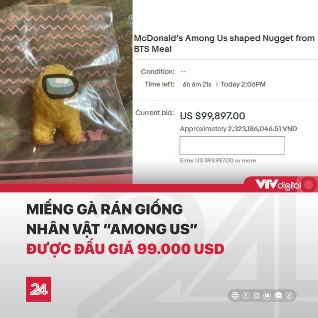 """VTV khiến CĐM sốc với thông tin miếng gà rán có hình Among Us được rao bán với mức giá lên tới """"tỷ đồng"""" - Ảnh 1."""