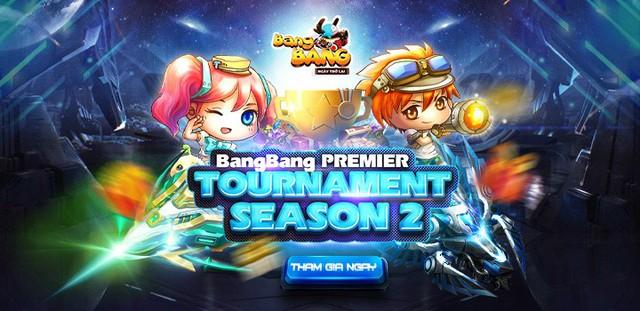Bùng nổ với giải đấu Bang Bang Premier Tournaments Season 2 - Ảnh 1.