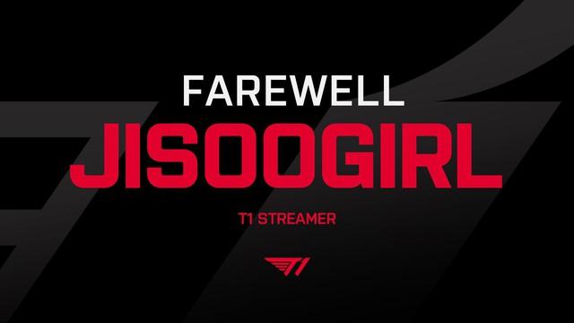 Sau lùm xùm công khai cổ vũ team đối thủ, nữ streamer JisooGirl chính thức bị T1 chấm dứt hợp đồng - Ảnh 1.