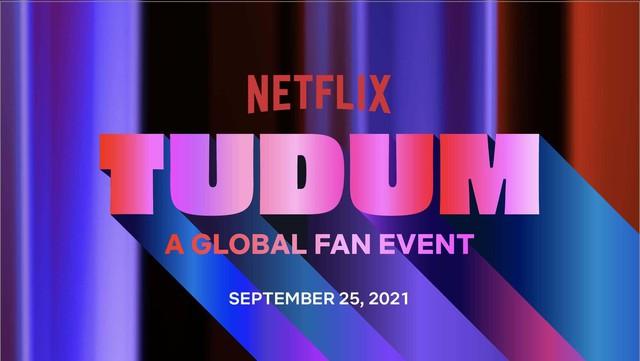 Netflix trình làng TUDUM -16299523596981533537552