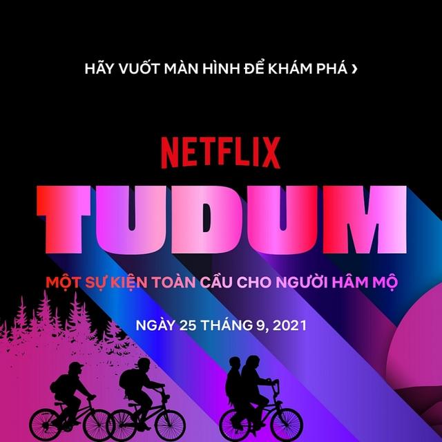 Cẩm nang Tudum: Sự kiện toàn cầu dành cho người hâm mộ của Netflix - Ảnh 1.