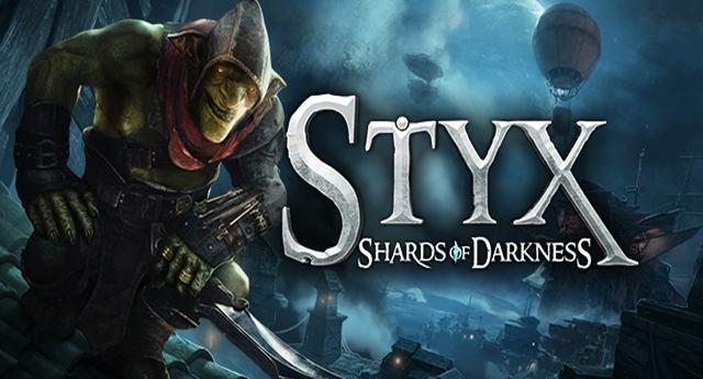 [Giới thiệu game mới] Styx: Shards of Darkness – Đỉnh cao của thể loại hành động lén lút