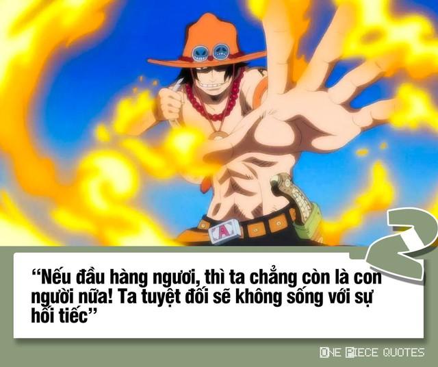 One Piece: 10 câu nói giá trị của Hỏa Quyền Ace chắc chắn sẽ khiến bạn phải suy ngẫm - Ảnh 2.