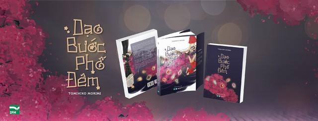 Ra mắt tiểu thuyết Dạo bước phố đêm: Giấc mộng kỳ ảo và lãng mạn của tuổi thanh xuân - Ảnh 1.