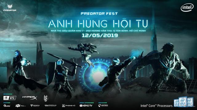 Predator Fest 2019 – Anh Hùng Hội Tụ: Sự kiện lớn nhất trong năm của Acer với hàng ngàn phần quà hấp dẫn đang chờ đợi game thủ Việt - Ảnh 1.