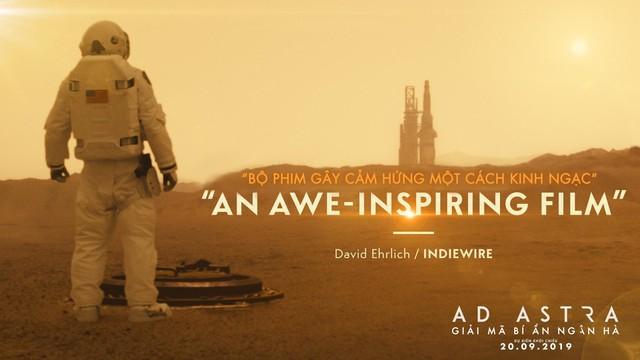 Brad Pitt cùng siêu phẩm Ad Astra hứa hẹn sẽ mê hoặc khán giả đắm chìm vào không gian vũ trụ đầy hư ảo - Ảnh 2.