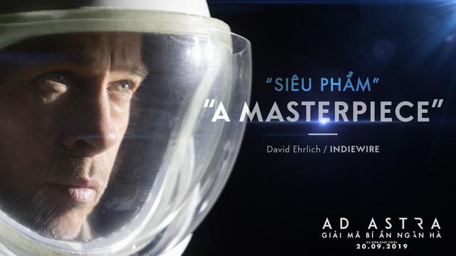 Brad Pitt cùng siêu phẩm Ad Astra hứa hẹn sẽ mê hoặc khán giả đắm chìm vào không gian vũ trụ đầy hư ảo - Ảnh 3.