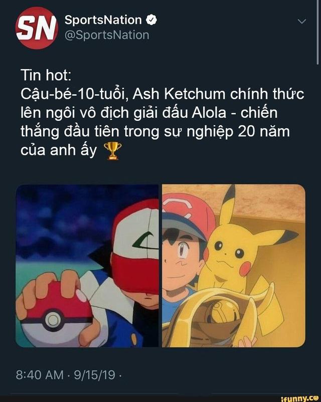 Giải trí với loạt meme hài hước về Pokemon, không cười mời đi khám bác sĩ - Ảnh 10.