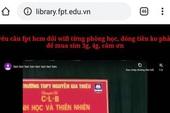 Bức xúc vì Wi-Fi giảng đường quá chậm, sinh viên FPT hack website của trường