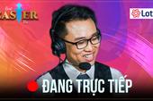 [TRỰC TIẾP] Giải đấu solo LMHT Best Caster VN - Khi các BLV cũng thể hiện kỹ năng tuyệt đỉnh