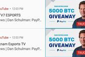 2 kênh Youtube của VETV đồng loạt bị hack, chuyển sang quảng cáo... bitcoin