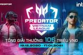Vietnam Predator League 2021 - giải đấu PUBG lớn nhất cuối năm nay chính thức khởi tranh