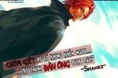 """""""Cẩm nang"""" các câu nói nổi tiếng trong truyện tranh One Piece giúp định hướng phương châm sống"""