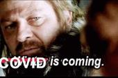 Chết cười với những meme về Covid-19 do fan tự chế từ chính những series phim họ đang cày dở