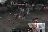Dân mạng Trung Quốc phát cuồng vì game thủ 60 tuổi vẫn livestream