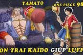 """One Piece: 4 thông tin quan trọng mà Luffy có thể """"khai thác"""" được từ con trai Kaido"""