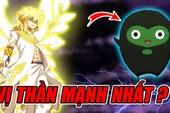 Xếp hạng sức mạnh 5 vị thần trong Fairy Tail, chiến thần cầm kiếm Tsunagi lại là người yếu nhất