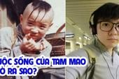"""Cuộc sống của """"cậu bé Tam Mao"""" Mạnh Trí Siêu giờ ra sao?"""