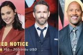 """Đây là 6 bộ phim """"cây nhà lá vườn"""" có chi phí sản xuất cao nhất trong lịch sử Netflix"""