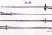 Giản – Vũ khí thần thánh trong tiểu thuyết võ hiệp, nhưng vô dụng trên chiến trường